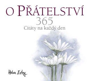 O přátelství 365 - Helen Exley