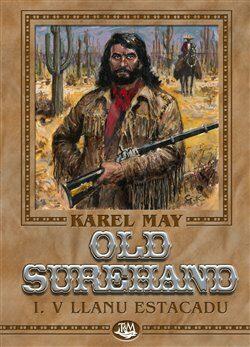 Old Surehand I. - V Llanu Estacadu - Karel May