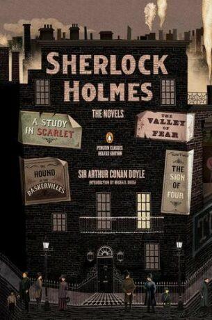 Sherlock Holmes: The Novels - Arthur Conan Doyle,Michael Dirda,