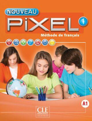 Nouveau Pixel 1 A1: Livre + DVD - Catherine Favret