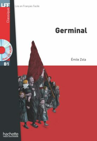 LFF B1: Germinal + CD audio MP3 - Émile Zola