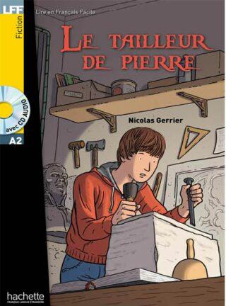 LFF A2 : Le tailleur de pierre + CD Audio - Nicolas Gerrier