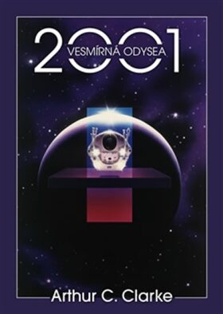 2001:Vesmírná odysea - Arthur C. Clarke