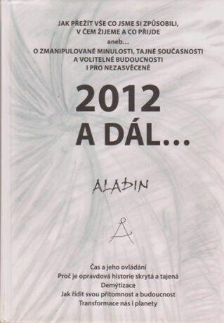 2012 a dál... - Kostrhun Zbyněk Aladin