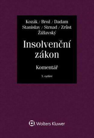 Insolvenční zákon. Komentář - Jan Kozák