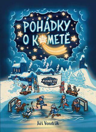 Pohádky o Kometě - Jiří Vondrák