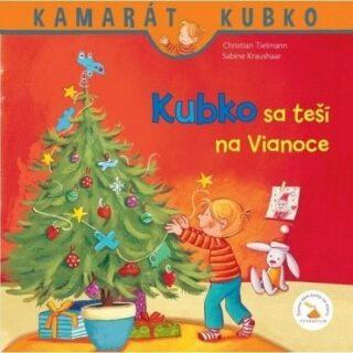 Kubko sa teší na Vianoce - Sabina Kraushaarová, Christian Tielmann