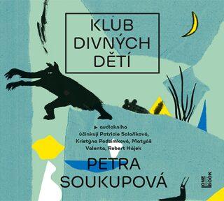 Klub divných dětí - Petra Soukupová