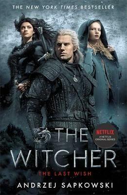 The Last Wish : Witcher 1: Introducing the Witcher - Andrzej Sapkowski