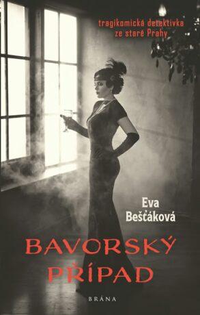 Bavorský případ - Eva Bešťáková