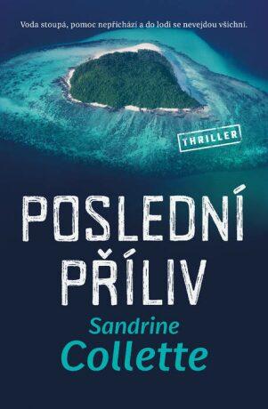 Poslední příliv - Sandrine Collette