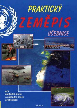 Praktický zeměpis, učebnice pro 2. stupeň ZŠ a ZŠ praktické - František Kortus