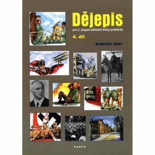 Dějepis, 4. díl, učebnice pro 2. stupeň ZŠ praktické - Nejnovější dějiny - Milan Valenta