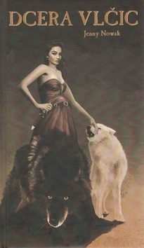 Dcera vlčic - Jenny Nowak