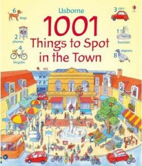 1001 Things to Spot In the Town - Anna Milbourneová