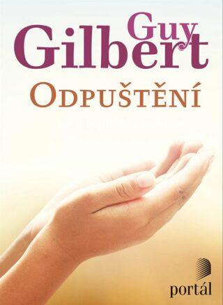 Odpuštění - Guy Gilbert