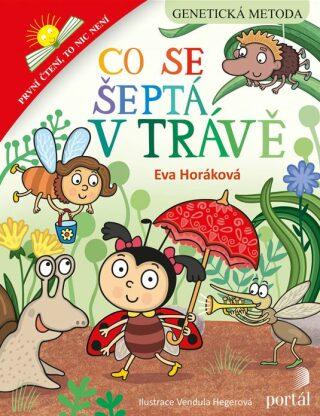 Co se šeptá v trávě - Eva Horáková