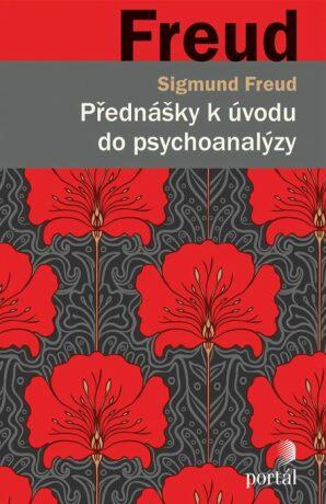 Přednášky k úvodu do psychoanalýzy - Sigmund Freud