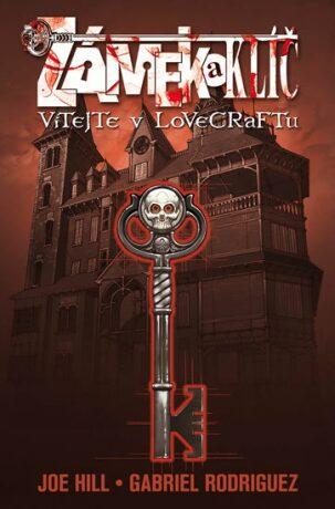 Comics Centrum Zámek a klíč Vítejte v Lovecraftu - Joe Hill, Gabriel Rodriguez