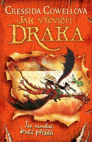 Jak vycvičit draka 5: Jak zamotat dračí příběh