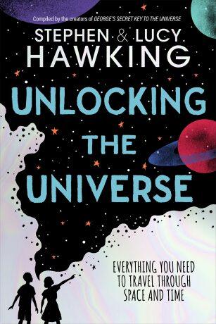 Unlocking the Universe - Stephen Hawking, Lucy Hawkingová