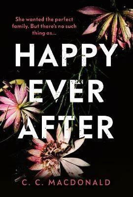 Happy Ever After - MacDonald C.C.
