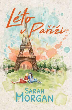 Léto v Paříži - Sarah Morgan