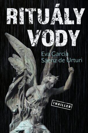Rituály vody - Eva García Sáenz de Urturi