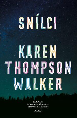 Snílci - Karen Thompson Walkerová