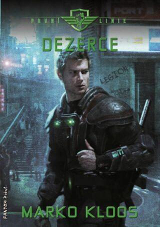 Dezerce - První linie 4 - Marko Kloos