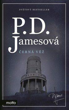 Černá věž - Phyllis D. Jamesová