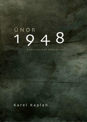 Únor 1948 - Karel Kaplan