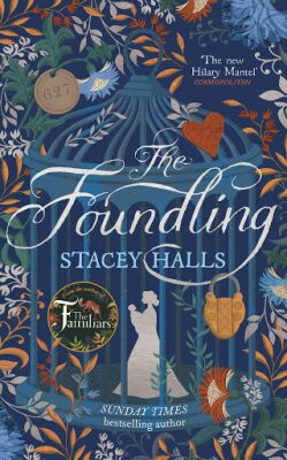 The Foundling - Stacey Hallsová