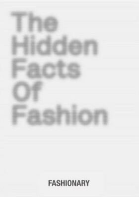 The Hidden Facts of Fashion -