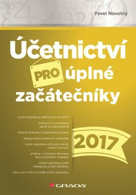 Účetnictví pro úplné začátečníky 2017 - Pavel Novotný - e-kniha
