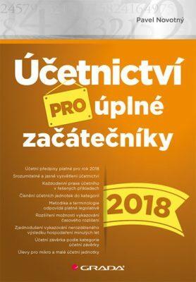 Účetnictví pro úplné začátečníky 2018 - Pavel Novotný - e-kniha