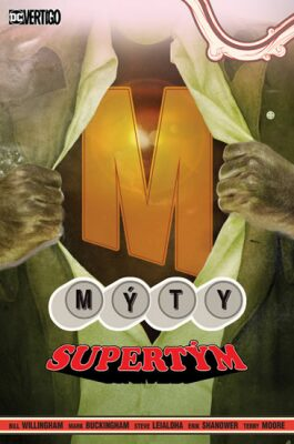 Mýty Supertým - Bill Willingham