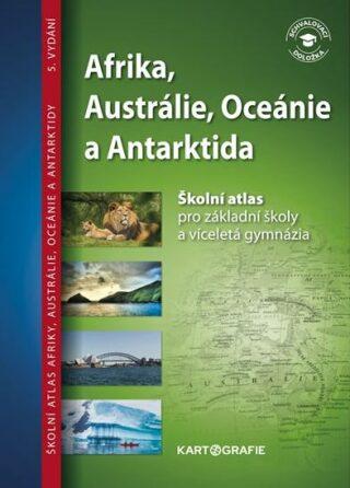 Afrika, Austrálie, Oceánie a Antarktida - neuveden