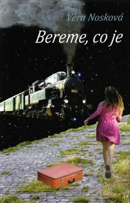 Bereme, co je - Věra Nosková - e-kniha