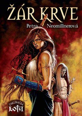 Žár krve - Petra Neomillnerová