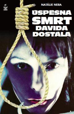 Úspěšná smrt Davida Dostála - Natálie Nera