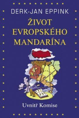 Život evropského mandarína - Derk-Jan Eppink