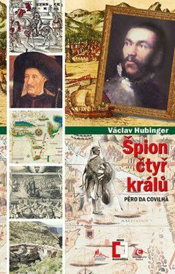 Špion čtyř králů - Václav Hubinger - e-kniha