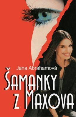 Šamanky z Maxova - Jana Abrahamová - e-kniha