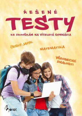 Řešené testy ke zkouškám na víceletá gymnázia - Petr Šulc - e-kniha