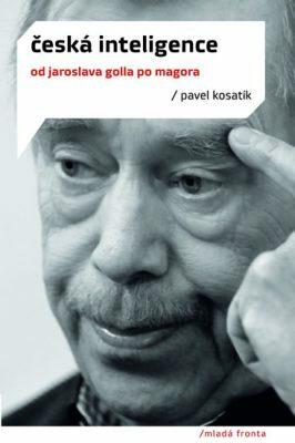Česká inteligence - Pavel Kosatík