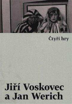 Čtyři hry - Jan Werich, Jiří Voskovec