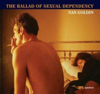Nan Goldin: The Ballad of Sexual Dependency - Kolektiv