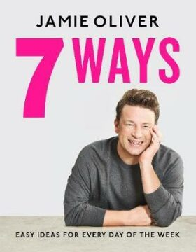 7 Ways : Easy Ideas for Every - Jamie Oliver