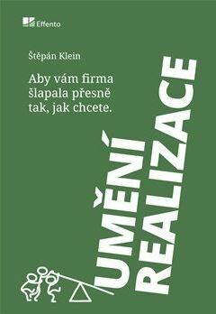 Umění realizace - Štěpán Klein